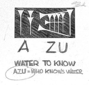 AZU the meaning of the company name from the Sumerian: Physician is who knows water